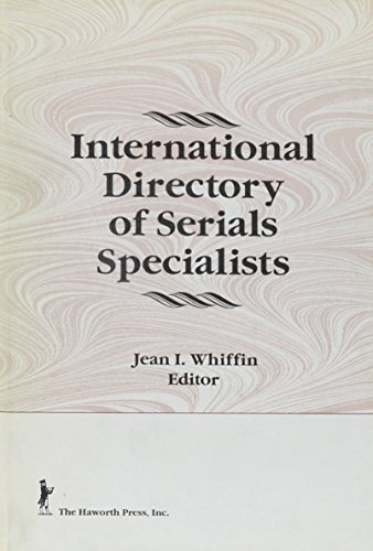 9781560249436: International Directory of Serials Specialists (Haworth Library and Information Science)