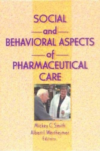 9781560249528: Social and Behavioral Aspects of Pharmaceutical Care