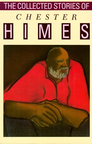 9781560250210: The Collected Stories of Chester Himes