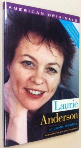 Laurie Anderson (American Originals) Howell, John