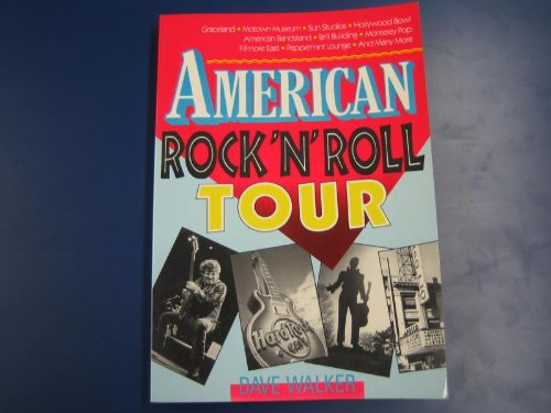 9781560250418: American Rock 'n' Roll on Tour: The Rock 'n' Roll Travel Guide