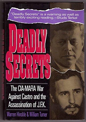 9781560250463: Deadly Secrets: The CIA-MAFIA War Against Castro and the Assassination of JFK