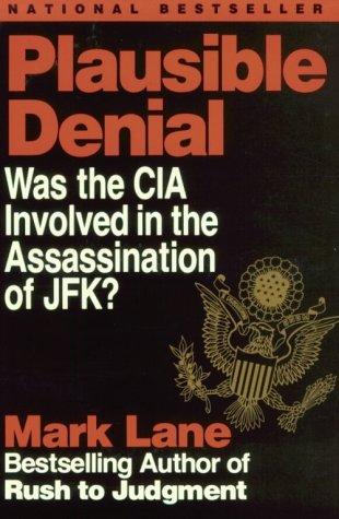 9781560250487: Plausible Denial: Was the CIA Involved in the Assassination of JFK?
