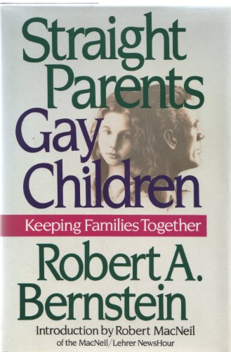 9781560250852: Straight Parents/Gay Children: Keeping Families Together