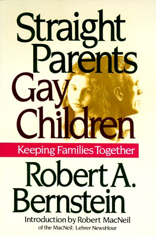 9781560250869: DEL-Straight Parents/Gay Children: Keeping Families Together