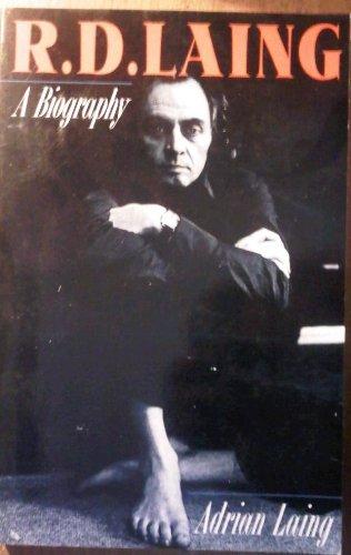 9781560251057: R.D. Laing: A Biography