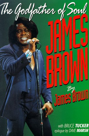 9781560251156: James Brown: The Godfather of Soul