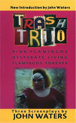 9781560251279: Trash Trio - Three Screenplays: