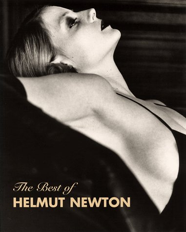 The Best of Helmut Newton: Felix, Zdenek, ed.,
