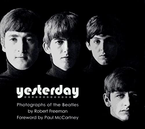 9781560251385: Yesterday: Photographs of the