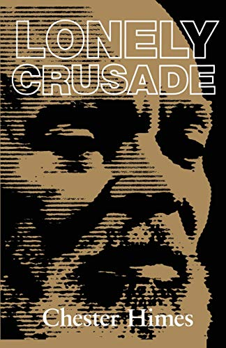 9781560251422: Lonely Crusade (Himes, Chester)