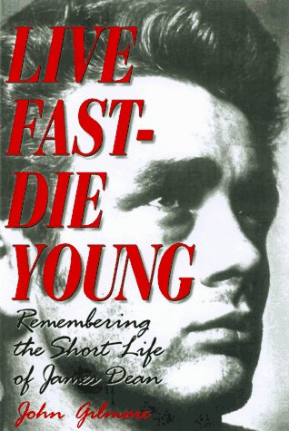 9781560251460: Live Fast-Die Young: Remembering the Short Life of James Dean
