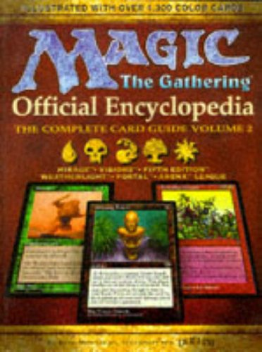 9781560251507: Magic: The Gathering -- Official Encyclopedia, Volume 2: The Complete Card Guide