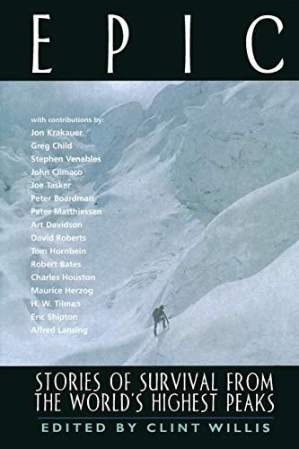 9781560251545: Epic: Stories of Survival from the World's Highest Peaks