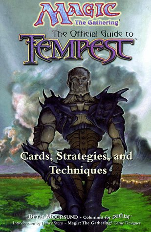 9781560251576: Magic: The Gathering -- The Official Guide to Tempest: Cards, Strategies, and Techniques