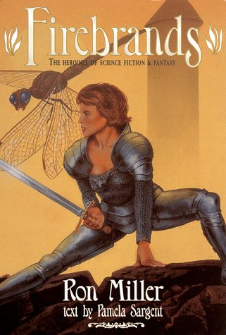 9781560251644: Firebrands: The Heroines of Science Fiction and Fantasy