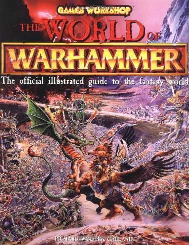 9781560251712: The World of Warhammer: The Official Encyclopedia of the Best-Selling Fighting Fantasy Game