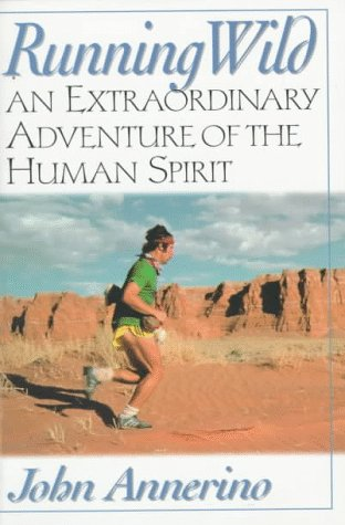 9781560251750: Running Wild: An Extraordinary Adventure from the Spiritual World of Running