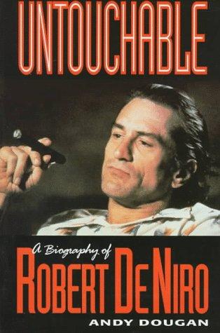 9781560251804: Untouchable: A Biography of Robert DeNiro