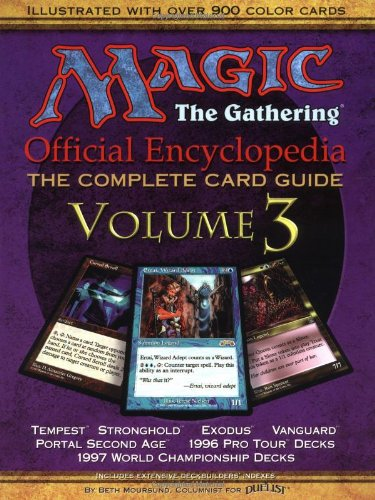 9781560251897: Magic the Gathering: Official Encyclopedia v. 3: Official Encyclopedia 3 (Magic the Gathering Official Encyclopedia; The Complete Card Guide)