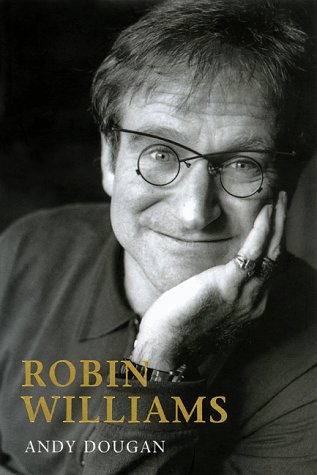 9781560251965: Robin Williams: A Biography