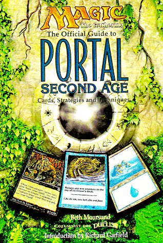 9781560251989: Magic: The Gathering -- The Official Guide to Portal Second Age: Cards, Strategies and Techniques