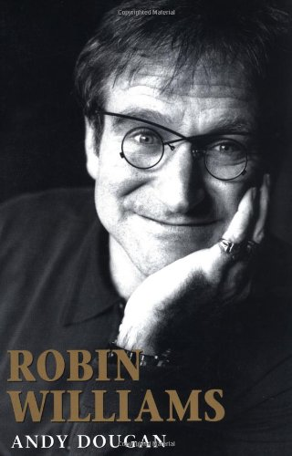 9781560252139: Robin Williams: A Biography