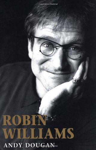 9781560252139: Robin Williams: A Biography
