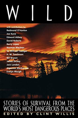 9781560252191: Wild: Stories of Survival from the World's Most Dangerous Places (Adrenaline)