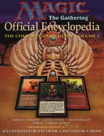 9781560252214: Magic: The Gathering -- Official Encyclopedia, Volume 2: The Complete Card Guide (Magic the Gathering Official Encyclopedia; The Complete Card Guide)