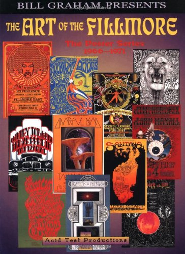9781560252429: The Art of the Fillmore: The Poster Series 1966-1971