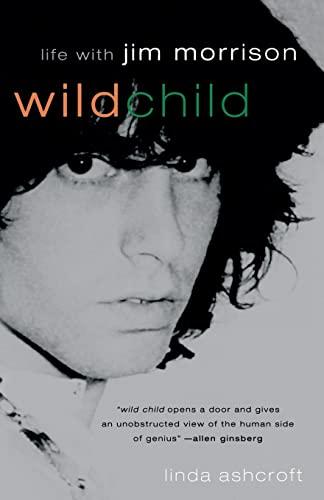 9781560252498: Wild Child: Life with Jim Morrison