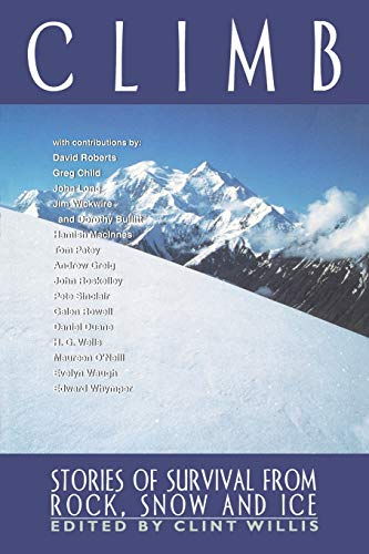 9781560252504: Climb: Stories of Survival from Rock, Snow, and Ice (Adrenaline)