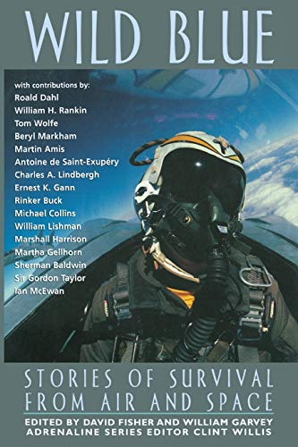 Wild Blue: Stories of Survival from Air: Fisher, David [Editor];