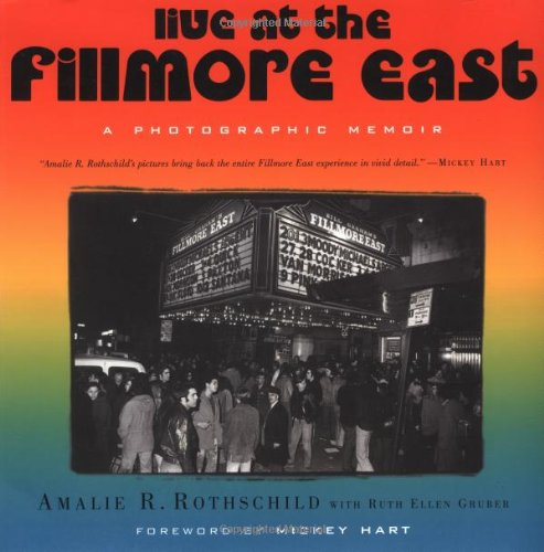 9781560252795: Live at the Fillmore East: A Photographic Memoir