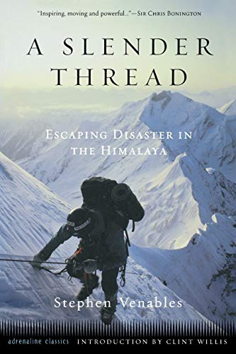 9781560252986: A Slender Thread: Escaping Disaster in the Himalaya (Adrenaline Classics)