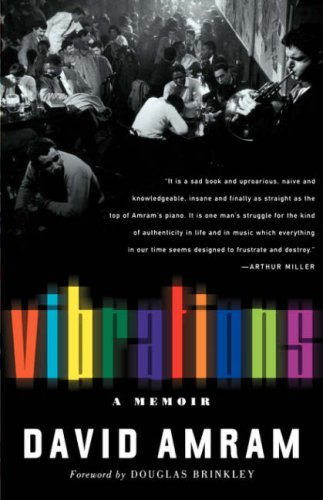 Vibrations: A Memoir: Amram, David
