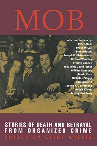 Mob; Stories of Death and Betrayal from Organized Crime