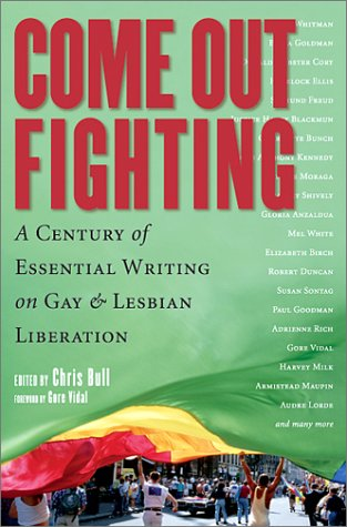 Come Out Fighting: A Century of Essential Writing on Gay & Lesbian Liberation: Chris Bull