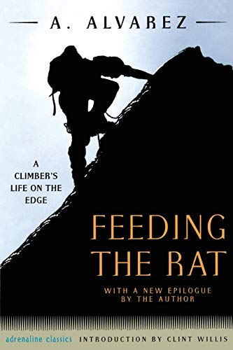 9781560253273: Feeding the Rat: A Climber's Life on the Edge (Adrenaline)