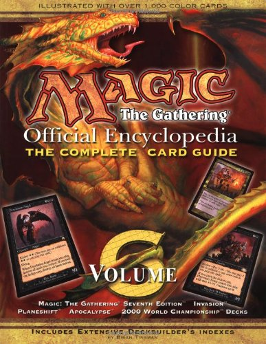 Magic: The Gathering -- Official Encyclopedia, Volume 6: The Complete Card Guide: Tinsman, Brian