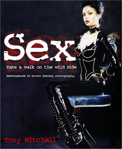 9781560253631: Sex: Take a Walk on the Wild Side