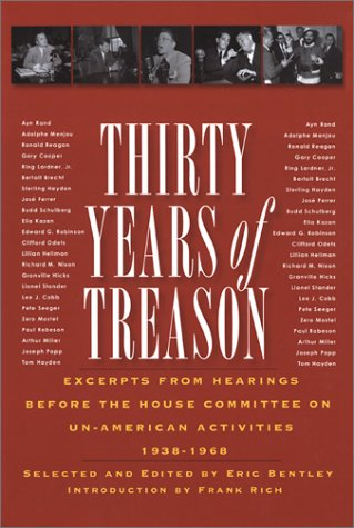 9781560253686: Thirty Years of Treason: Excerpts from Hearings Before the House Committee on Un-American Activities, 1938-1968