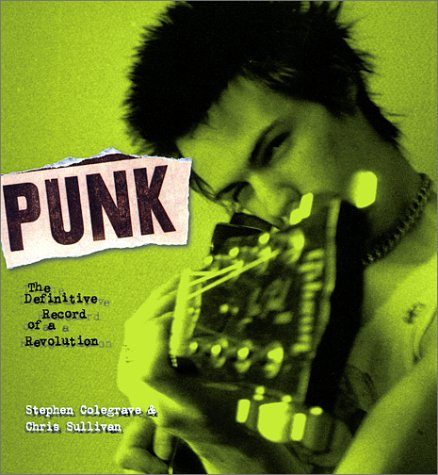 9781560253693: Punk: The Definitive Record of a Revolution