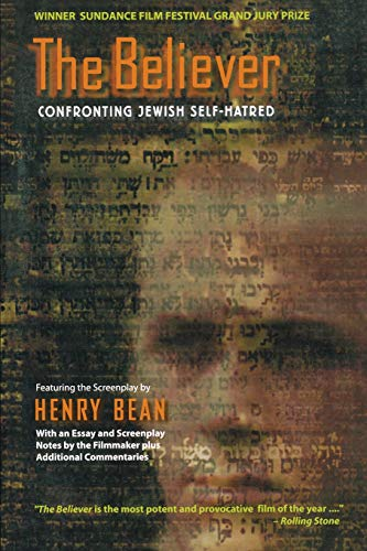 9781560253723: The Believer: Confronting Jewish Self-Hatred