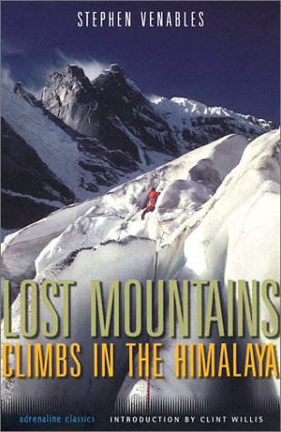 9781560253730: Lost Mountains Climbs in the Himalaya: Two Expeditions to Kashmir
