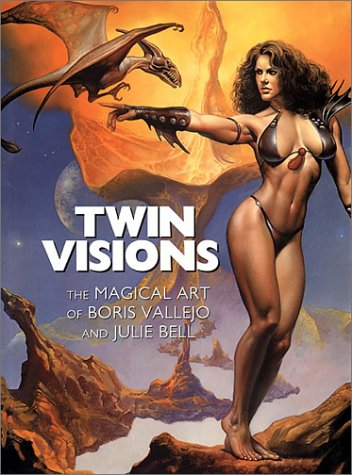 9781560253792: Twin Visions: The Magical Art of Boris Vallejo and Julie Bell