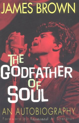 9781560253884: James Brown: The Godfather of Soul