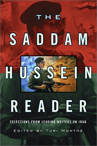 9781560254287: The Saddam Hussein Reader: Selections from Leading Writers on Iraq