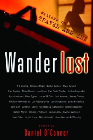 Wanderlust: Writers on Travel and Sex: Michael Hemmingson